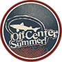 Off-Center Your Summer!